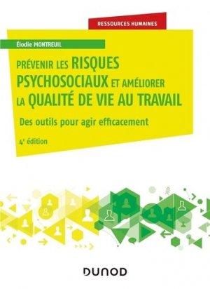 Prévenir les risques psychosociaux et améliorer la qualité de vie au travail - dunod - 9782100805884 -