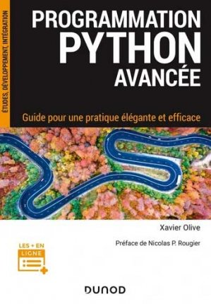Programmation Python avancée - dunod - 9782100815982 -