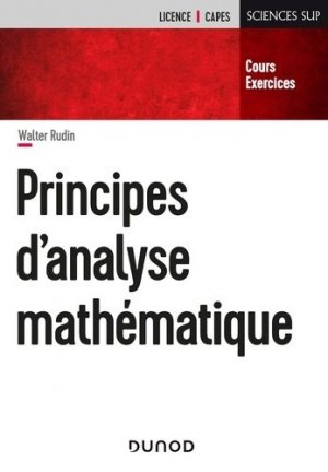 Principes d'analyse mathématique - Dunod - 9782100826995 -