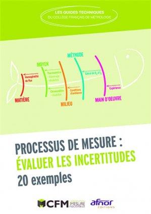 Processus de mesure : évaluer les incertitudes - afnor - 9782124656851 -