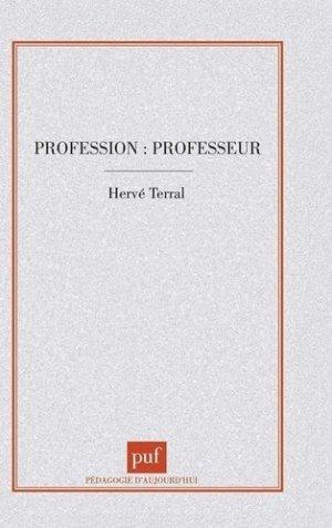 Profession, professeur - puf - presses universitaires de france - 9782130484226 -