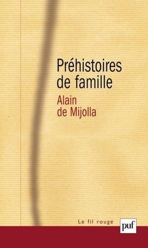 Préhistoires de famille - puf - presses universitaires de france - 9782130543442 -