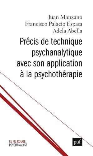 Précis de technique psychanalytique avec son application à la psychothérapie - puf - 9782130736455 -