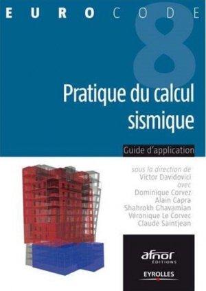 Pratique du calcul sismique - eyrolles - 9782212141351 -