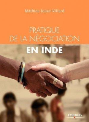 Pratique de la négociation en Inde - Eyrolles - 9782212567052 -