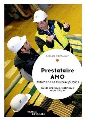 Prestataire AMO Bâtiment et travaux publics - Eyrolles - 9782212675924 -