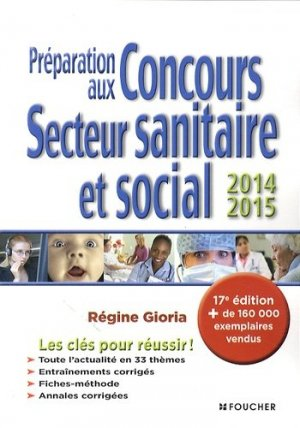 Préparation aux concours secteur sanitaire et social   2014 - 2015 - foucher - 9782216128013 -