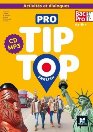 PRO TIP-TOP ENGLISH 1re-Tle Bac Pro - Ed. 2020 - CD Audio - foucher - 9782216135189 -