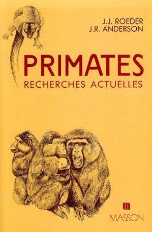 Primates et recherches actuelles - elsevier / masson - 9782225819698 -