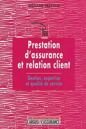 Prestation d'assurance et relation client. Gestion, expertise et qualité de service - dalloz - 9782247055661 -