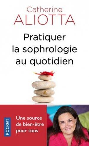 Pratiquer la sophrologie au quotidien - pocket - 9782266288545