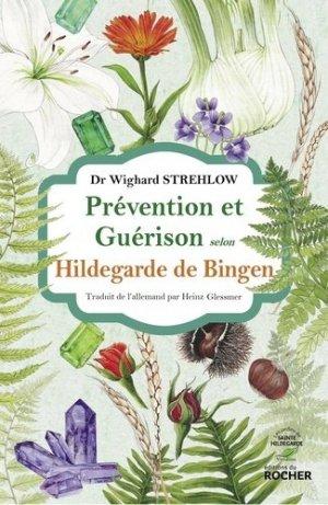 Prévention et guérison selon Hildegarde de Bingen - du rocher - 9782268103082 -