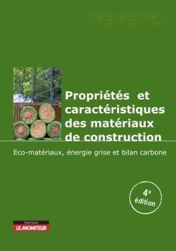 Propriétés et caractéristiques des matériaux de construction - groupe moniteur - 9782281143454 -