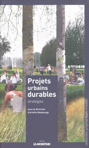 Projets urbains durables - le moniteur - 9782281195309 -