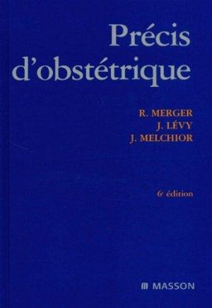 Précis d'Obstétrique. 6ème édition - elsevier / masson - 9782294008979 -