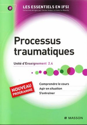 Processus traumatiques - elsevier / masson - 9782294708978 -