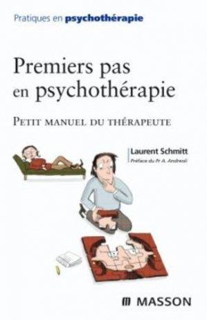 Premiers pas en psychothérapie - elsevier / masson - 9782294710018 -