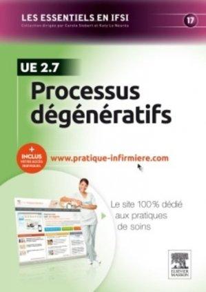Processus dégénératifs - elsevier / masson - 9782294741111 -