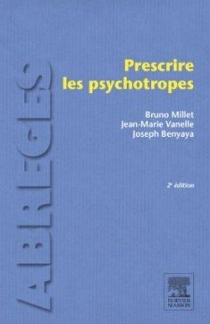 Prescrire les psychotropes - elsevier / masson - 9782294741760 -
