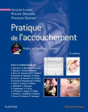 Pratique de l'accouchement - elsevier / masson - 9782294747762 -