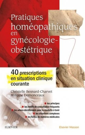 Pratiques homéopathiques en gynécologie-obstétrique - elsevier / masson - 9782294765346