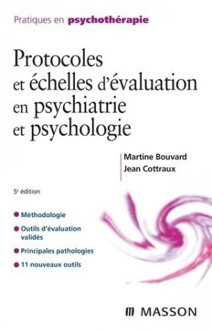 Protocoles et échelles d'évaluation en psychiatrie et psychologie - elsevier / masson - 9782294770210 -
