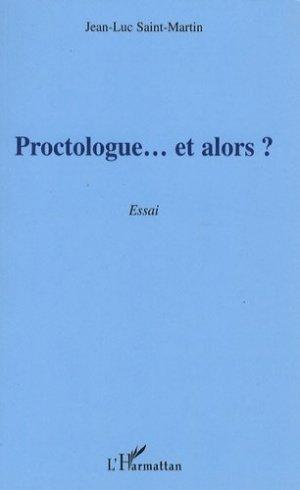 Proctologue... et alors ? - l'harmattan - 9782296049284 -