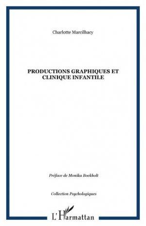 Productions graphiques et clinique infantile - l'harmattan - 9782296093669 -