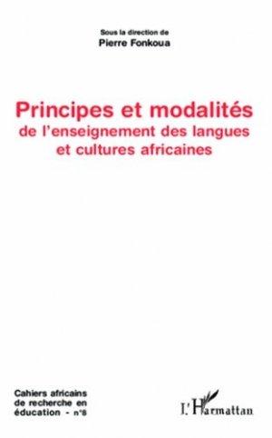 Principes et modalités de l'enseignement des langues et cultures africaines - l'harmattan - 9782336001128 -