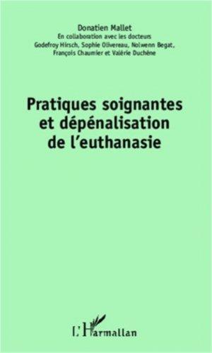 Pratiques soigantes et dépénalisation de l'euthanasie - l'harmattan - 9782336006147 -