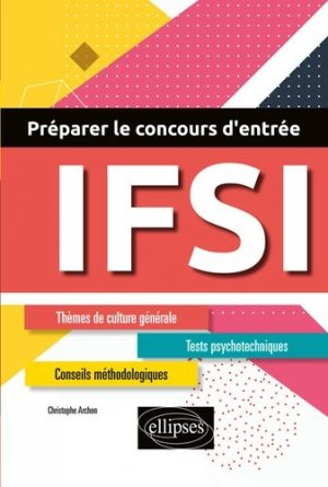 Préparer le concours d'entrée en IFSI - ellipses - 9782340027619 -