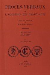 Procès-verbaux de l'Académie des beaux-arts. Tome 9, 1850-1854 - Ecole nationale des chartes - 9782357230774 -