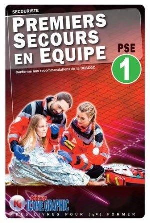 Premiers Secours en Equipe Niveau 1 - PSE1 - icone graphic - 9782357386037 -