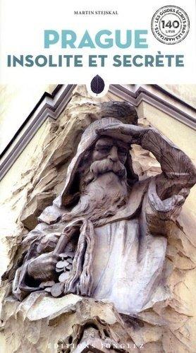 Prague insolite et secrète - Editions Jonglez - 9782361954017 -