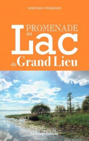 Promenade au lac de Grand Lieu - le temps - 9782363120588 -