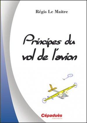 Principes du vol de l'avion - cepadues - 9782364935556 -