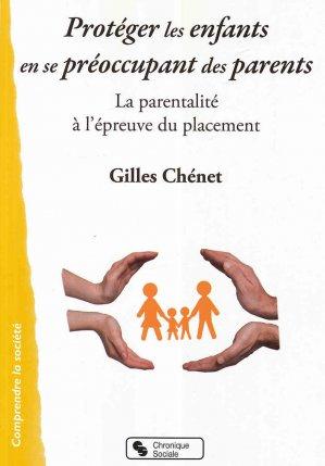 Protéger les enfants en se préoccupant des parents - chronique sociale - 9782367174969
