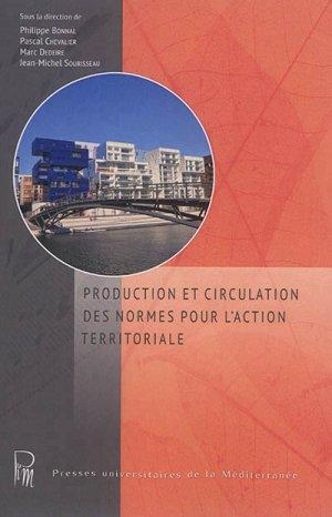 Production et circulation des normes pour l'action territoriale - pulm - 9782367812366 -