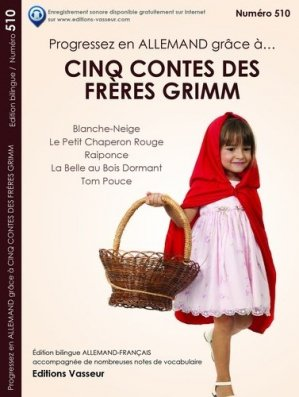 Progressez en allemand grâce à cinq contes des frères Grimm - vasseur - 9782368300985 -
