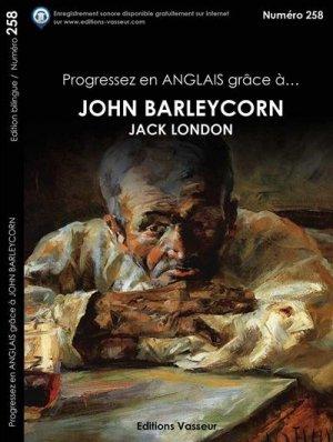 Progressez en anglais grâce à John Barleycorn - vasseur - 9782368301036 -