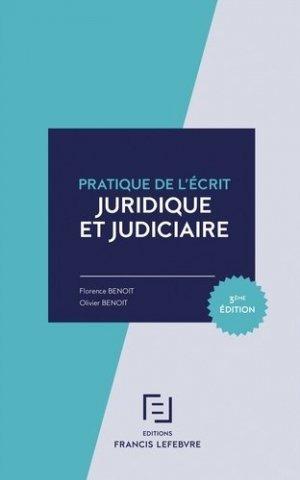 Pratique de l'écrit juridique et judiciaire. 3e édition - Francis Lefebvre - 9782368932995 -