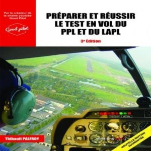 Préparer et réussir le test en vol du PPL ou du LAPL - jpo - jean-pierre otelli editions - 9782373011203 -