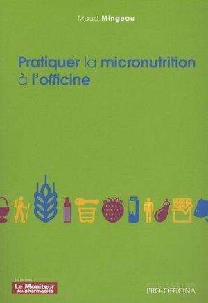 Pratiquer la micronutrition à l'officine - le moniteur des pharmacies - 9782375190128