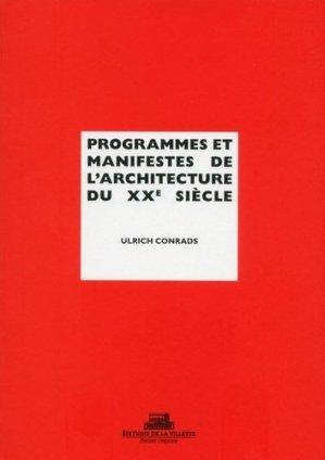Programmes et manifestes de l'architecture du XXe siècle - de la villette - 9782375560013 -