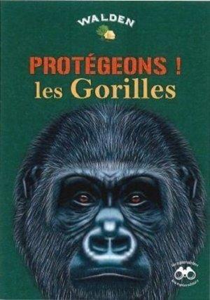 Protégeons les gorilles - walden editions - 9782390420774 -