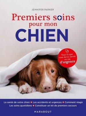 Premiers soins pour mon chien - Marabout - 9782501157063 -