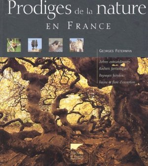 Prodiges de la nature en France - Delachaux et Niestlé - 9782603013007 -