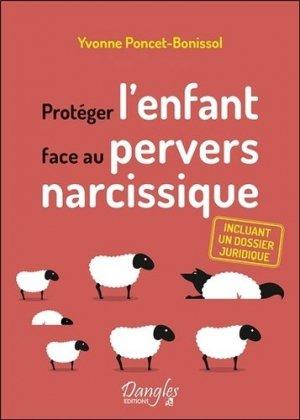 Protéger l'enfant face au pervers narcissique - Dangles - 9782703312512 -