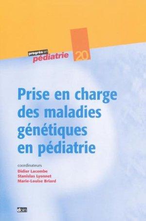 Prise en charge des maladies génétiques en pédiatrie - doin - 9782704012107 -