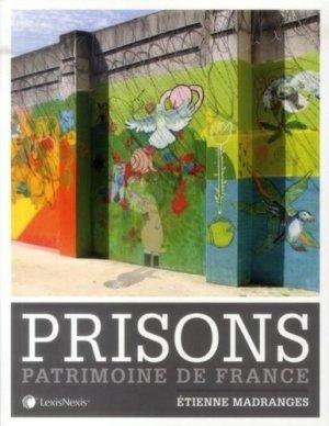 Prisons. Patrimoine de France - lexis nexis (ex litec) - 9782711018925 -